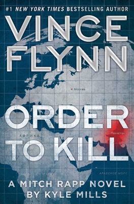 Order to Kill - Vince Flynn & Kyle Mills pdf download