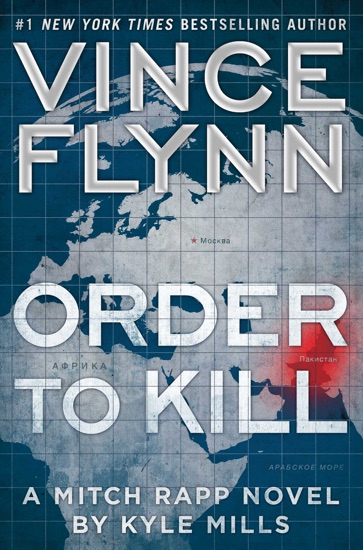 Order to Kill by Vince Flynn & Kyle Mills PDF Download