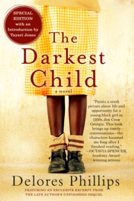 The Darkest Child - Delores Phillips & Tayari Jones