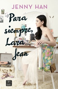 Para siempre Lara Jean - Jenny Han pdf download