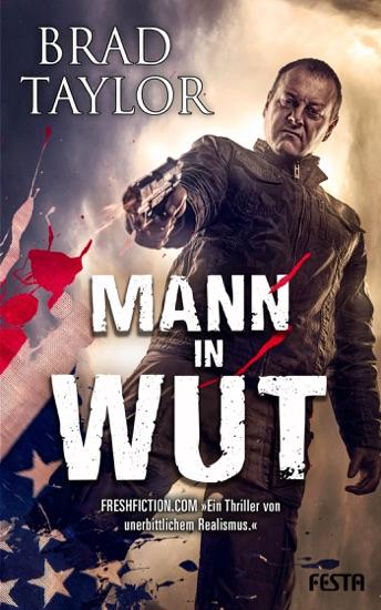 Mann in Wut by Brad Taylor pdf download