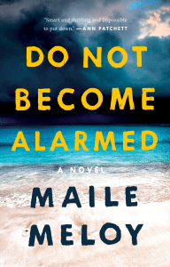 Do Not Become Alarmed - Maile Meloy pdf download