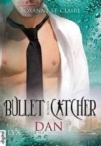 Bullet Catcher - Dan - Roxanne St. Claire pdf download