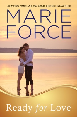 Ready for Love (Gansett Island Series, Book 3) - Marie Force pdf download