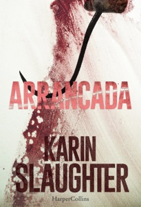 Arrancada - Karin Slaughter pdf download