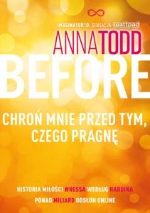 Before. Chroń mnie przed tym, czego pragnę - Anna Todd pdf download