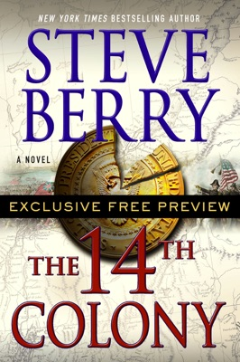 The 14th Colony: Exclusive Free Preview - Steve Berry pdf download