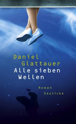 Alle sieben Wellen - Daniel Glattauer pdf download