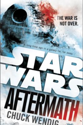 Aftermath: Star Wars - Chuck Wendig