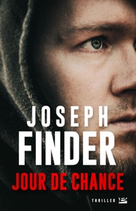 Jour de chance - Joseph Finder pdf download