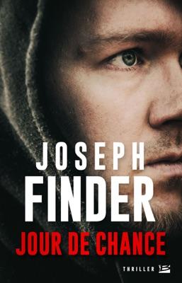 Jour de chance - Joseph Finder pdf download