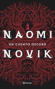 Un cuento oscuro - Naomi Novik pdf download