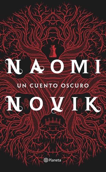 Un cuento oscuro by Naomi Novik pdf download