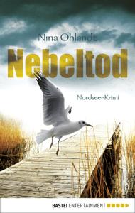 Nebeltod - Nina Ohlandt pdf download