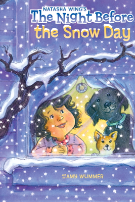 The Night Before the Snow Day - Natasha Wing, Amy Wummer & Marcie Millard