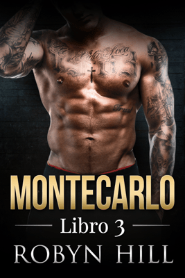 Montecarlo - Libro 3 - Robyn Hill pdf download