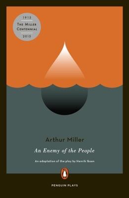 An Enemy of the People - Arthur Miller & Henrik Ibsen pdf download