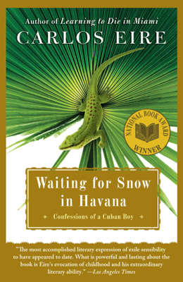 Waiting for Snow in Havana - Carlos Eire pdf download