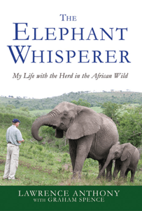 The Elephant Whisperer - Lawrence Anthony & Graham Spence pdf download