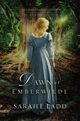 Dawn at Emberwilde - Sarah E. Ladd pdf download