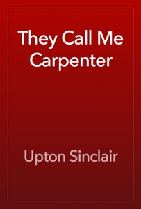They Call Me Carpenter - Upton Sinclair pdf download