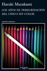 Los años de peregrinación del chico sin color - Haruki Murakami pdf download