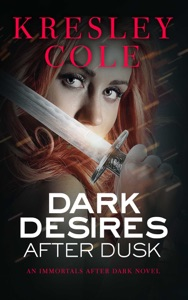 Dark Desires After Dusk - Kresley Cole pdf download