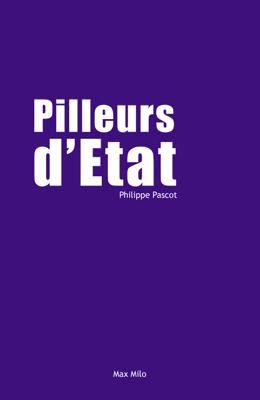 Pilleurs d'Etat - Philippe Pascot pdf download