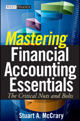 Mastering Financial Accounting Essentials - Stuart A. McCrary