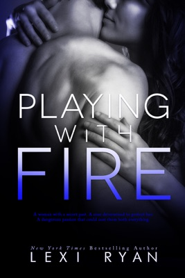 Playing with Fire - Lexi Ryan pdf download