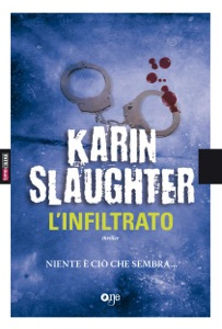 L'infiltrato - Karin Slaughter pdf download
