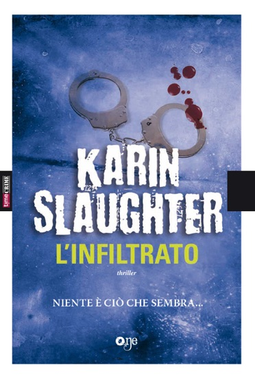 L'infiltrato by Karin Slaughter pdf download