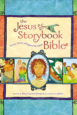 Jesus Storybook Bible - Sally Lloyd-Jones