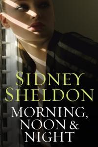 Morning Noon & Night - Sidney Sheldon pdf download