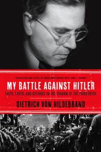 My Battle Against Hitler - Dietrich von Hildebrand & John Henry Crosby pdf download