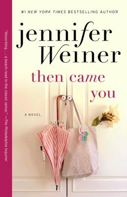 Then Came You - Jennifer Weiner pdf download