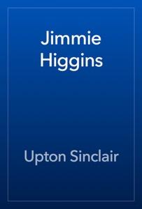 Jimmie Higgins - Upton Sinclair pdf download