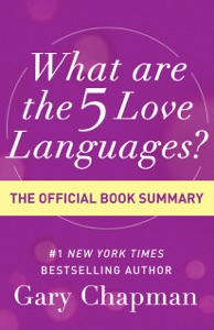 What Are the 5 Love Languages? - Gary Chapman pdf download