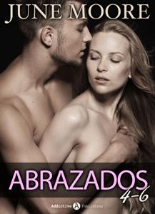 Abrazados, volúmenes 4-6 - June Moore pdf download