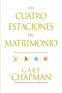 Las cuatro estaciones del matrimonio The Four Seasons of Marriage - Gary Chapman pdf download