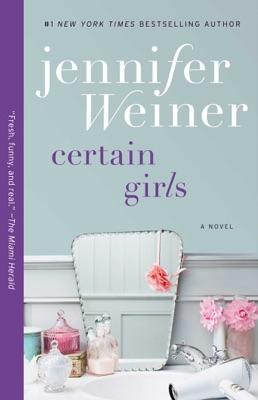 Certain Girls - Jennifer Weiner pdf download