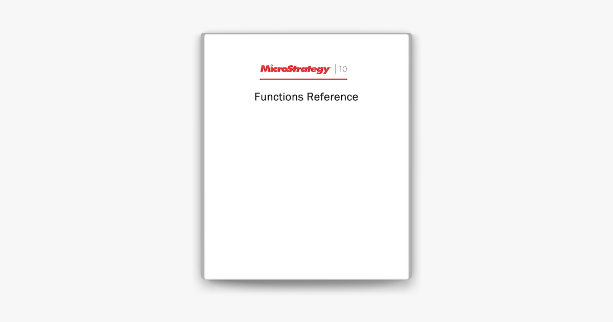 Functions Reference for MicroStrategy 10 on Apple Books