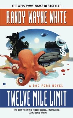 Twelve Mile Limit - Randy Wayne White pdf download