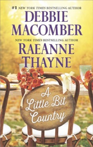 A Little Bit Country - Debbie Macomber & RaeAnne Thayne pdf download