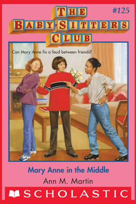 Mary Anne in the Middle (The Baby-Sitters Club #125) - Ann M. Martin