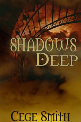 Shadows Deep (Shadows #2) - Cege Smith