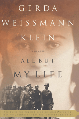 All But My Life - Gerda Weissmann Klein