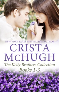 The Kelly Brothers Books 1-3 - Crista McHugh pdf download