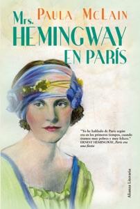 Mrs. Hemingway en París - Paula McLain & Mariano Antolín Rato pdf download