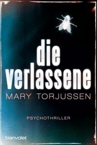 Die Verlassene - Mary Torjussen pdf download